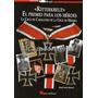 Ritterkreuz El Premio Para Los Heroes - Hitler Condecoracion