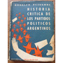 Puiggrós, Historia Crítica De Los Partidos Políticos Arg.