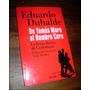 De Tomas Moro Al Hambre Cero _ Eduardo Duhalde - Nuevo
