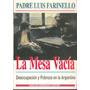 La Mesa Vacia. Padre Luis Farinello