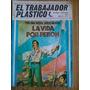 El Trabajador Plástico. Por 1 Patria Just. La Vida Por Perón