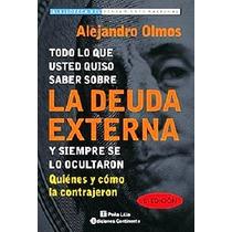 La Deuda Externa - Alejandro Olmos - Nuevo