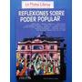 Reflexiones Sobre Poder Popular (1ª Ed,s/uso) Vvaa