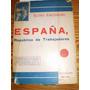 Guerra Civil Española / Erenburg España Republica De Trab