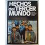 Hechos Del Tercer Mundo: El 17 De Octubre, Chile, Argel