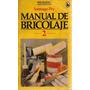 Manual De Bricolaje 2 - Santiago Pey