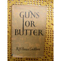 Bruce Lockhart - Guns For Butter - En Ingles