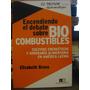 Encendiendo El Debate Sobre Biocombustibles Elizabeth Bravo