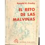 El Reto De Las Malvinas. Ronald K. Crosby. Plus Ultra. 1981