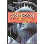 Ojos Vendados De Andres Oppenheimer Editorial Sudamericana