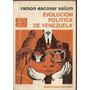 Evolucion Politica De Venezuela - Ramon Escovar Salom (338)