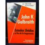 John Galbraith Estados Unidos Y El Fin De La Hegemonía C6