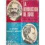 La Revolucion De 1848 - Benjamin Garcia Holgado