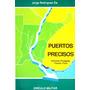 Puertos Precisos - Jorge Rodriguez Zía
