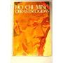 Obras Escogidas Ho, Chi Minh Akal