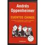 Cuentos Chinos ·=· Andrés Oppenheimer ·=·editora·sudamerican