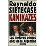 Kamikazes - Sietecase - Mercado Pago Y Envios 24 Horas