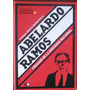 Abelardo Ramos, Creador De La Izquierda Nacional