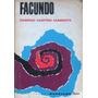 Facundo - Domingo Faustino Sarmiento