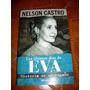 Los Ultimos Dias De Eva De Nelson Castro (usado)