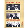 Saburo Okita - Autobiografía - Eudeba