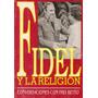 Fidel Y La Religión .conversaciones Con Frei Betto
