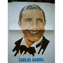 Gardel, Testigo De Una Época. Revista Y Poster