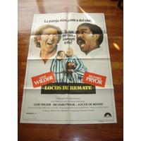 Afiche De Cine Locos De Remate Gene Wilder Richard Pryor