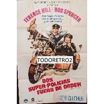 Afiche Dos Súperpolicías Fuera De Orden - Terence Hill 1976