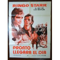 Poster Ringo Starr Beatles Pelicula Pronto Llegara El Dia