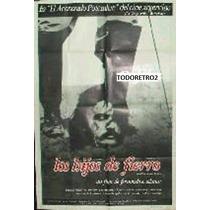 Afiche Los Hijos De Fierro - Fernando Pino Solanas - 1972