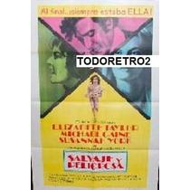 Afiche Salvaje Y Peligrosa Elizabeth Taylor - Caine 1972