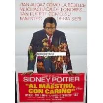 Afiche Al Maestro Con Cariño Sidney Poitier 1967