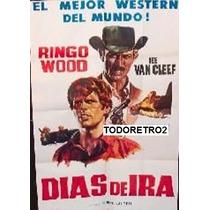 Afiche Días De Ira - Ringo Wood - Lee Van Cleef - 1967