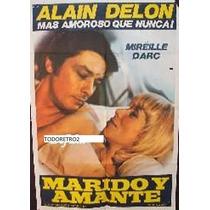 Afiche Marido Y Amante Alain Delon, Mireille Darc 1970