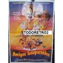 Afiche De Pelicula Amigos Inseparables - Dibujo Animado 1991