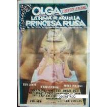 Afiche Olga La Hija D Aquella Princesa Rusa Libertad Leblanc