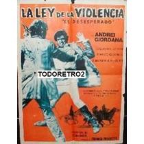 Afiche La Ley De La Violencia Andrea Giordana 1967