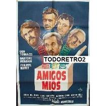 Afiche Amigos Míos Ugo Tognazzi, Gastone Moschin 1975