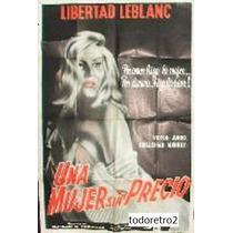 Afiche Una Mujer Sin Desprecio - Libertad Leblanc - 1966