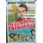 Afiche El Cantor Enamorado Con Hernán Figueroa Reyes 1969