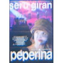 Afiche Peperina Seru Giran Andrea Del Boca Charly Garci 1995