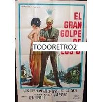 Afiche El Gran Golpe De Los 6 Sergio Ciani R Garrone 1967