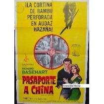 Afiche Pasaporte A China Richard Basehart, Lisa Gastoni 1961
