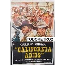 Afiche California Adiós Giuliano Gemma William Berger 1977
