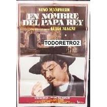 Afiche En Nombre Del Papa Rey - Nino Manfredi - 1977