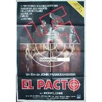 Afiche El Pacto Michael Caine, Anthony Andrews 1985