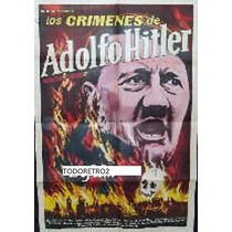 Afiche Los Crímenes De Adolf Hitler Documental 1961