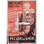Afiche Pecado De Amor Sara Montiel, Rafael Alonso 1961