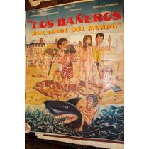 Poster Los Bañeros Mas Locos Del Mundo Berugo Carambula